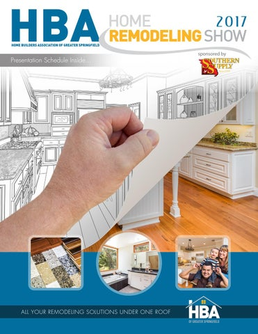 2017 HBA Home Remodeling Show Magazine by Home Builders