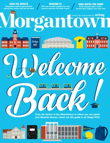 70d7ae1c0c Morgantown Magazine August September 2016 by Morgantown Magazine - issuu
