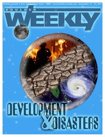 9 21 17 boulder weekly by Boulder Weekly - issuu
