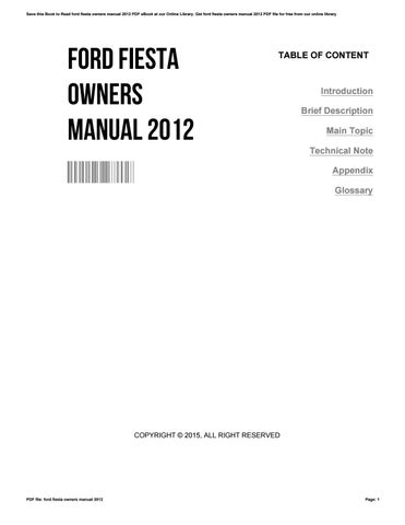 ford fiesta owners manual 2012 by robertgraham2562 issuu rh issuu com 2013 ford fiesta owners manual pdf 2015 ford fiesta owners manual pdf