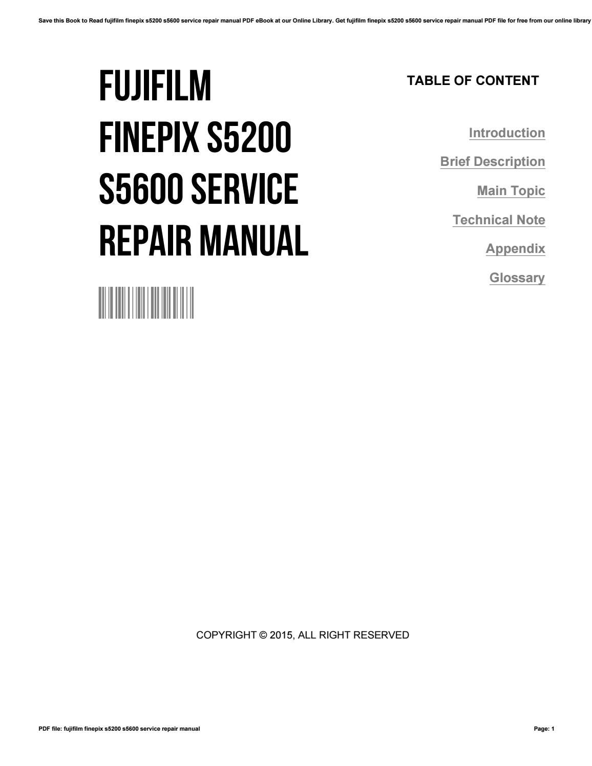 Fujifilm finepix s5200 s5600 service repair manual by TimothyLewis4558 -  issuu