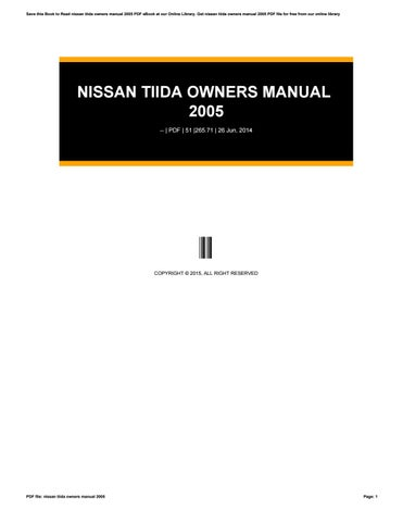 nissan tiida owners manual 2005 by nicholasthurston4639 issuu rh issuu com 2005 Nissan Tiida Nissan Tida Engine White Nissan Tiida 2005