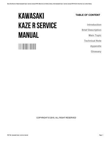 kawasaki kaze r service manual by davidchavez3209 issuu rh issuu com kawasaki kaze r 115 service manual free download kawasaki kaze r 115 service manual free download