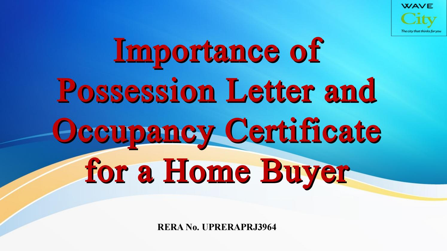 Importance Of Possession Letter And Occupancy Certificate For A Home