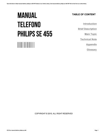 manual telefono philips se 455 by tinawelch1315 issuu rh issuu com Philips Electronics Manuals Philips User Guides Speaker Bt7900