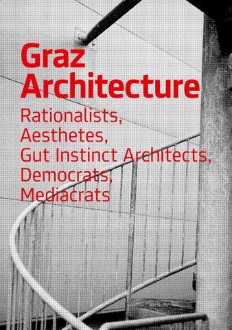 Graz Architecture. Rationalists, Aesthetes, Gut Instinct Architects ...