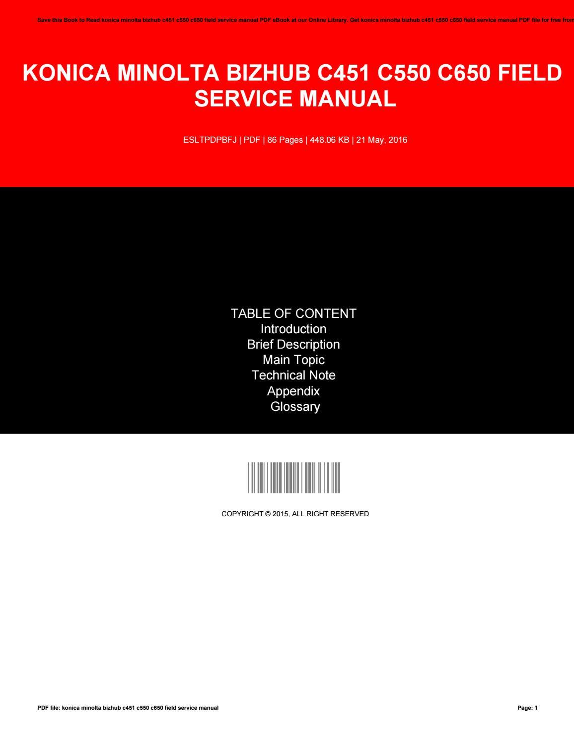 Konica minolta bizhub c451 c550 c650 field service manual by LeahJacobs3183  - issuu