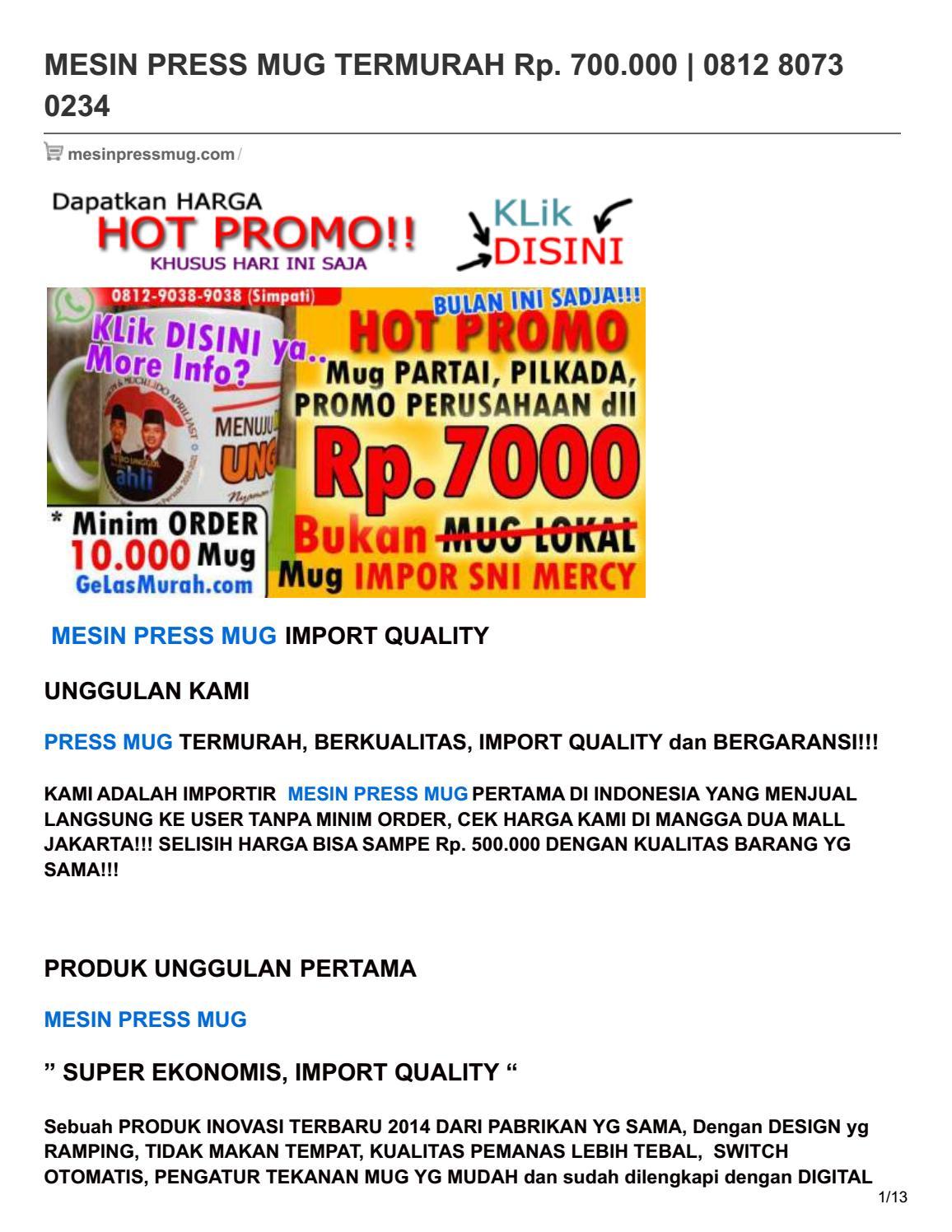 Mesin Press Mug Termurah Rp 700000 0812 8073 0234 By Pin Issuu