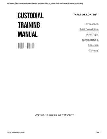 custodial training manual by ronaldwarren3755 issuu rh issuu com Custodial Training Cartoon Custodial Training Cartoon