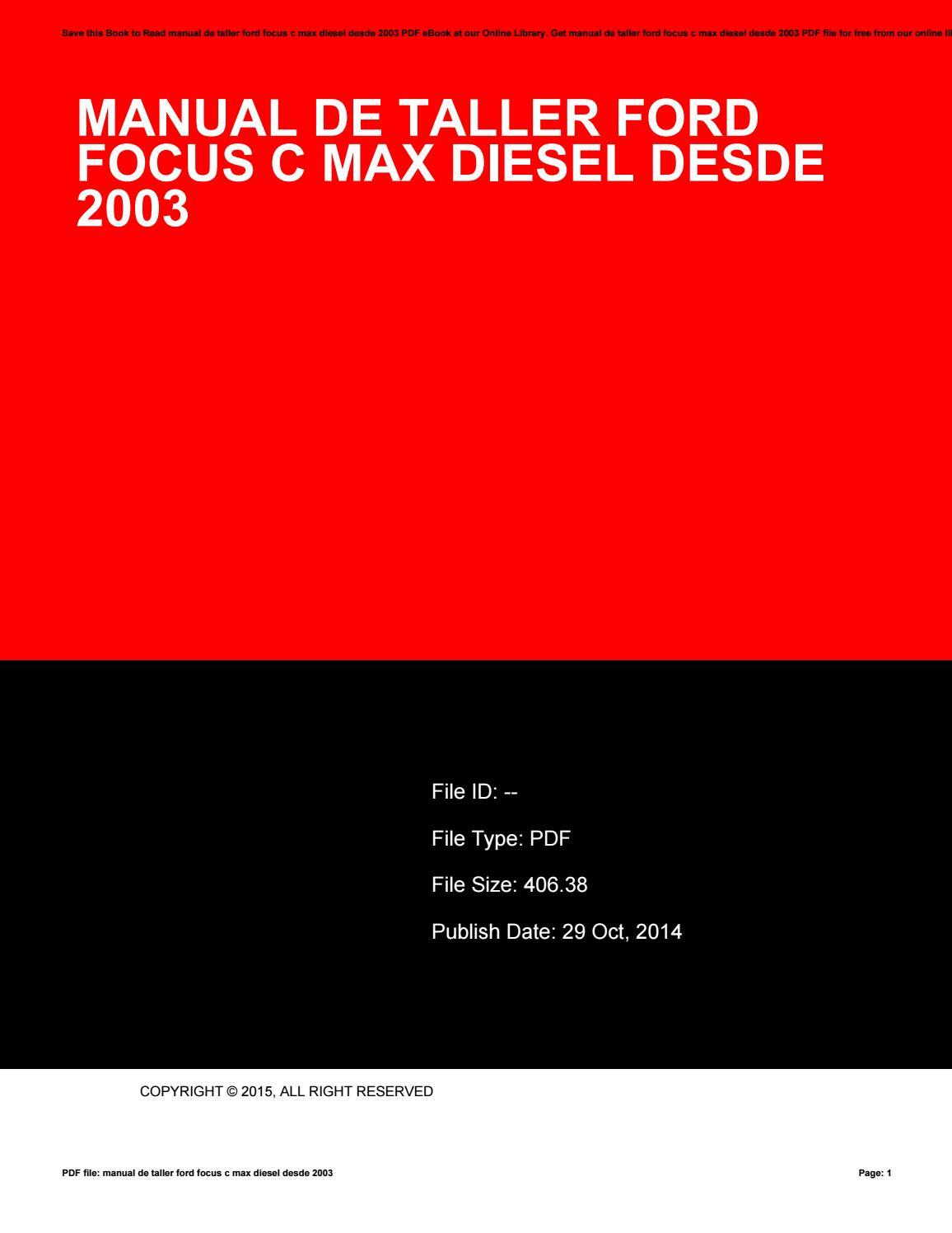 Manual de taller ford focus c max diesel desde 2003 by StevenPalmer4455 -  issuu