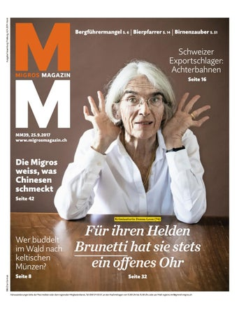 Migros Magazin 39 2017 D Ne By Migros Genossenschafts Bund Issuu