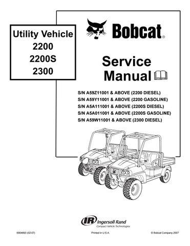 bobcat 2200s utility vehicle service repair manual sn