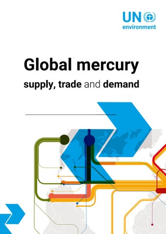 Global Mercury: Supply, Trade and Demand by Zoï Environment Network