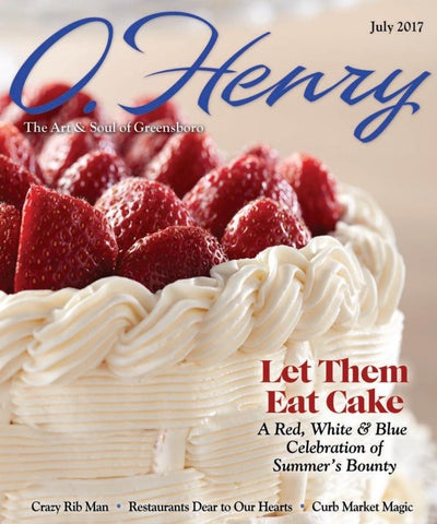July O Henry 2017 By O Henry Magazine Issuu