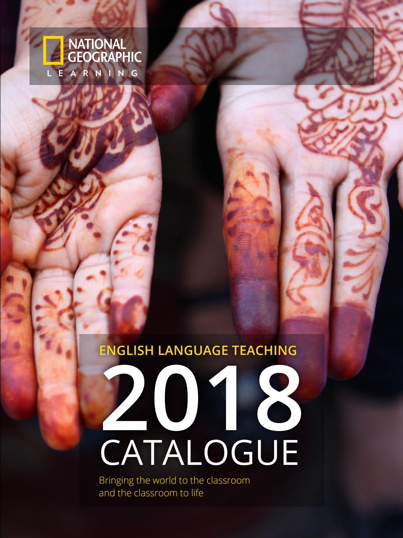ENGLISH LANGUAGE TEACHING 2018 CATALOGUE National Geographic