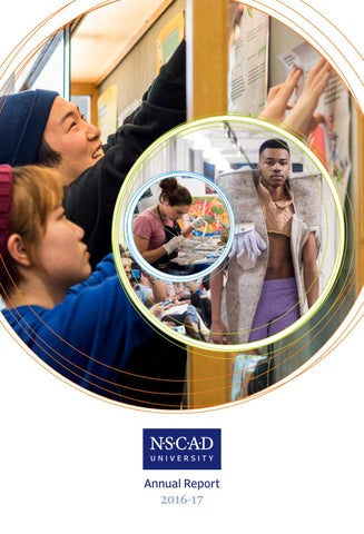 Annual Report 2016 17 Nscad University By Nscad Admissions Issuu