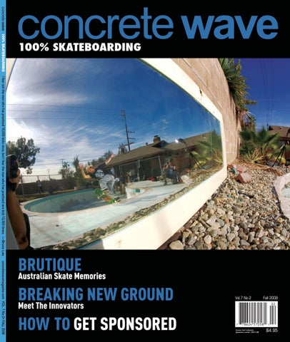 d5f466c279 Vol 7 no 2 by Concrete Wave Magazine - issuu
