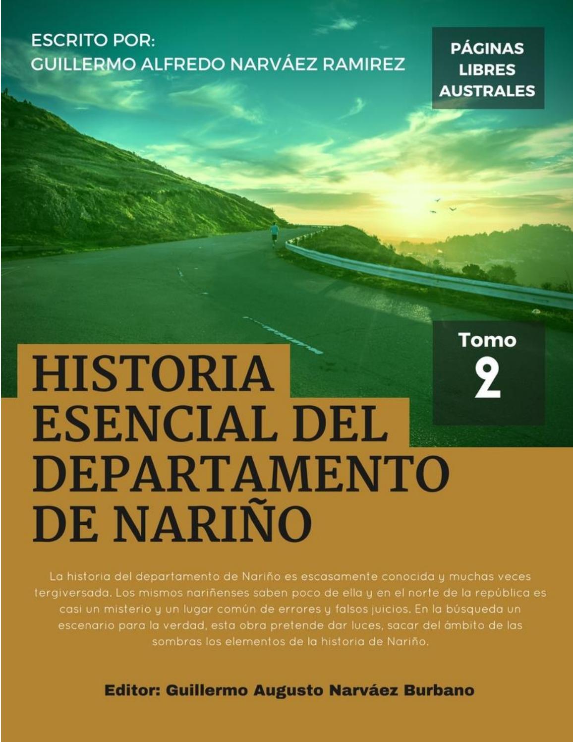 Historia Esencial del Departamento de Nariño Tomo 2  by