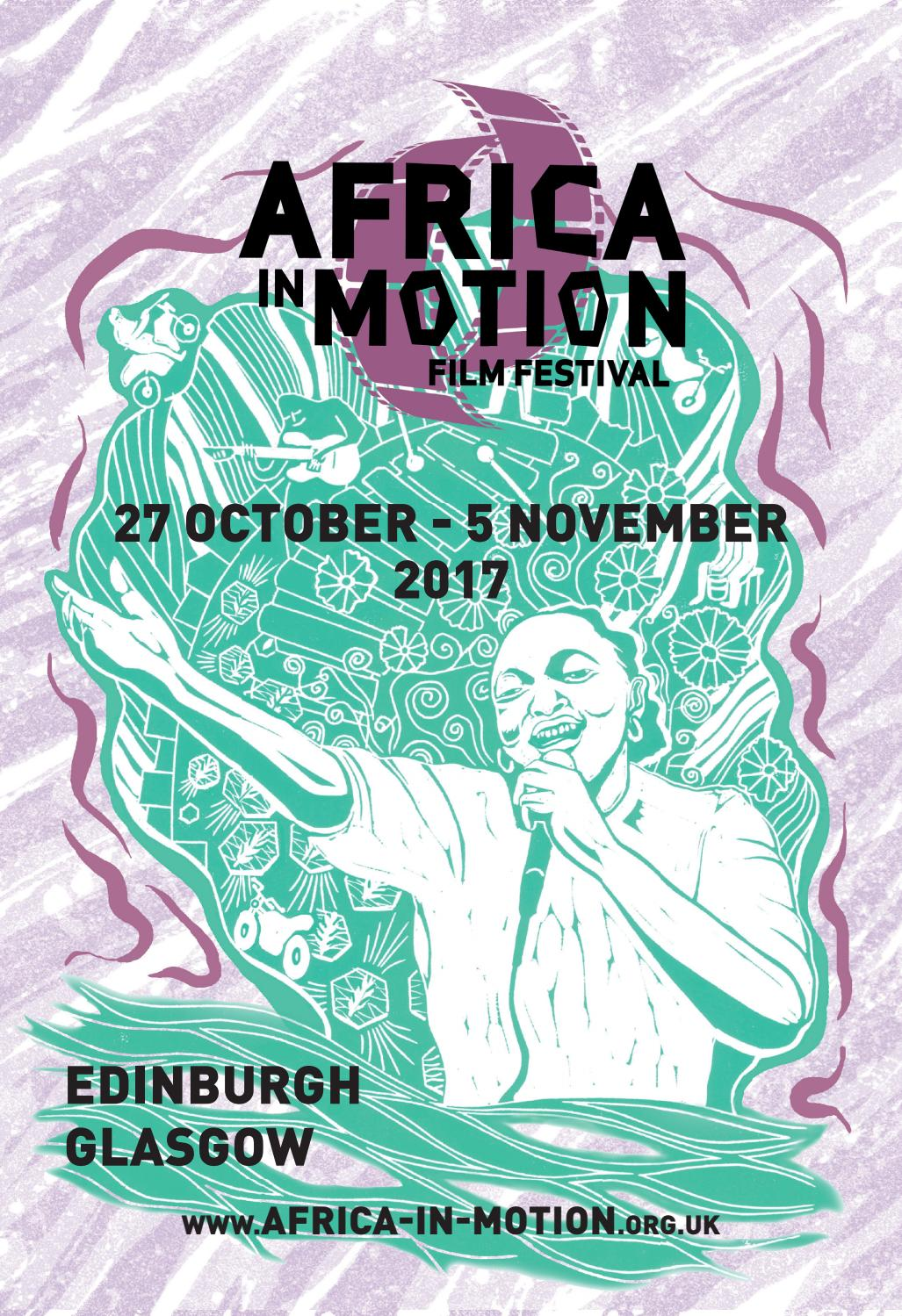 Africa in Motion Film Festival 2017 Programme by Africa in Motion ...
