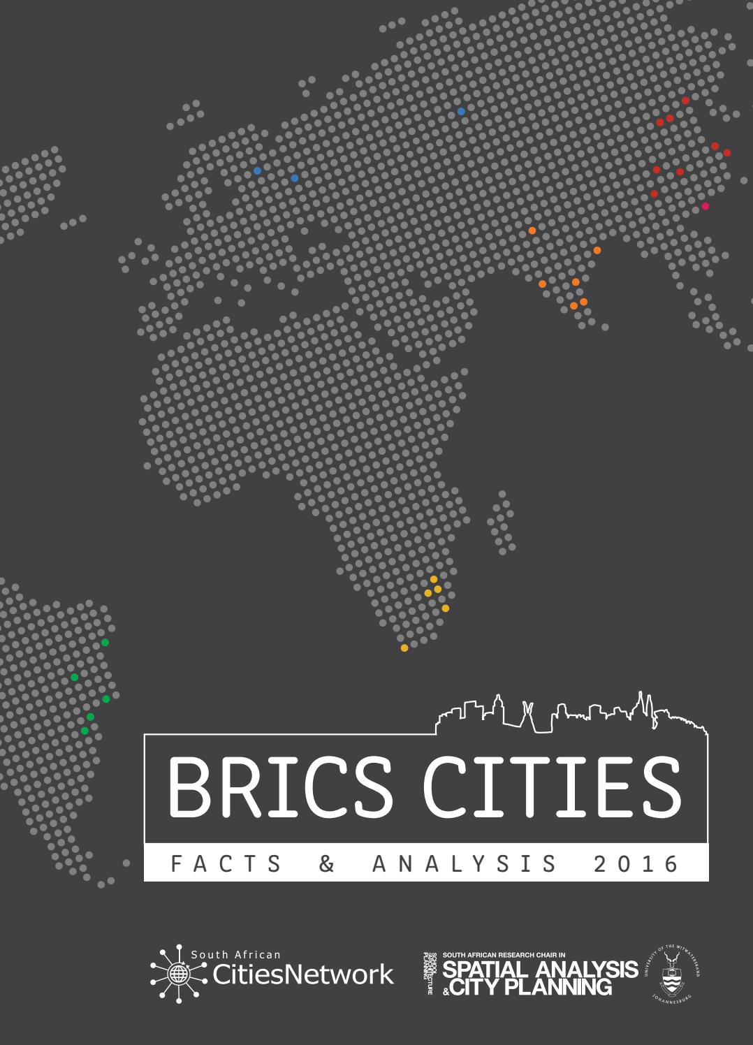 BRICS CITIES: Facts & Analysis 2016 by South African
