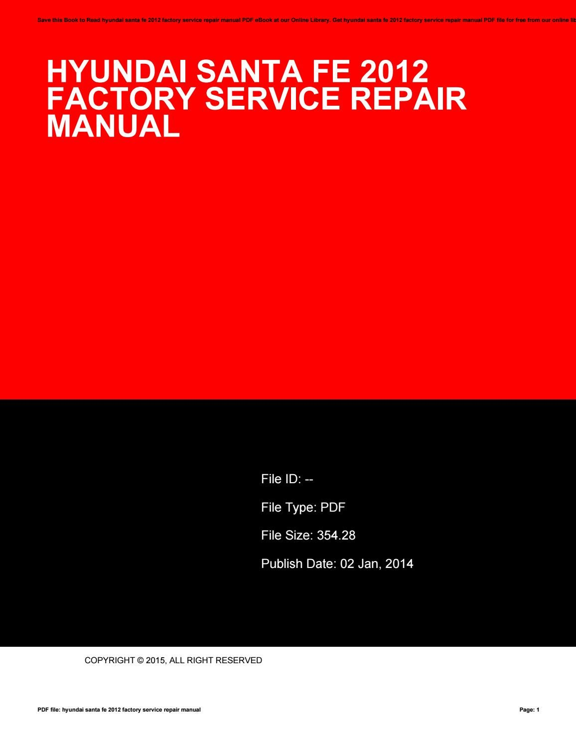 Hyundai santa fe 2012 factory service repair manual by BarbaraCarter1347 -  issuu
