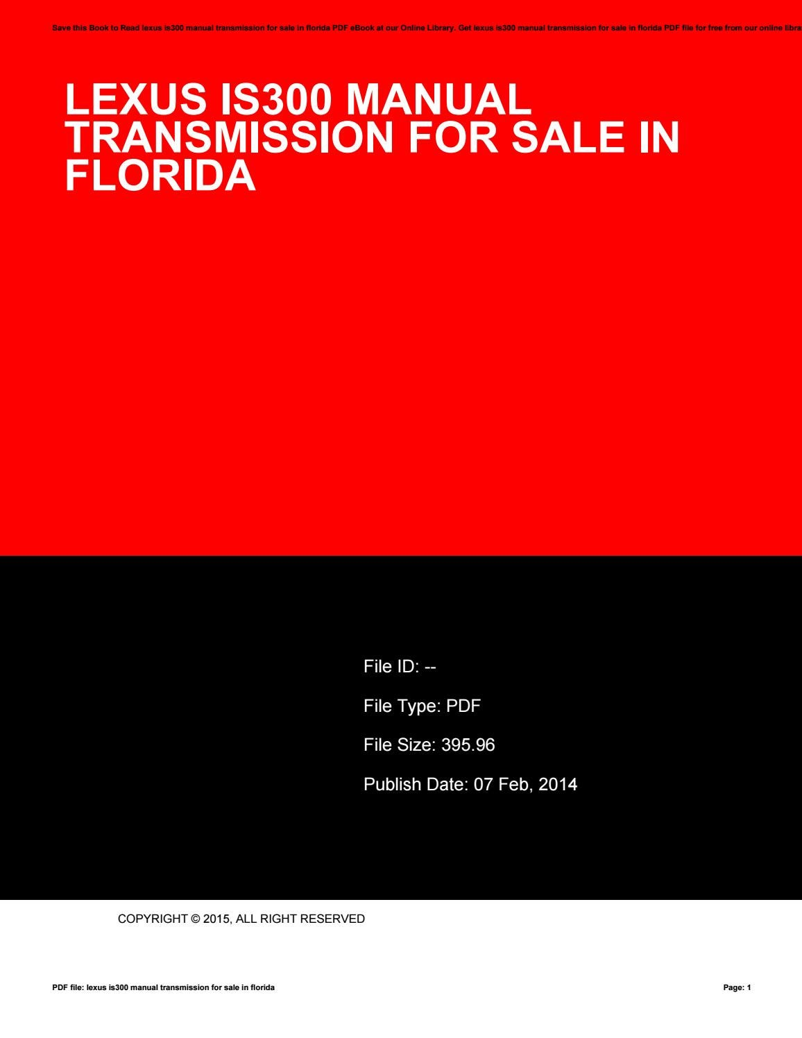 Lexus is300 manual transmission for sale in florida by BrianGonzalez4495 -  issuu