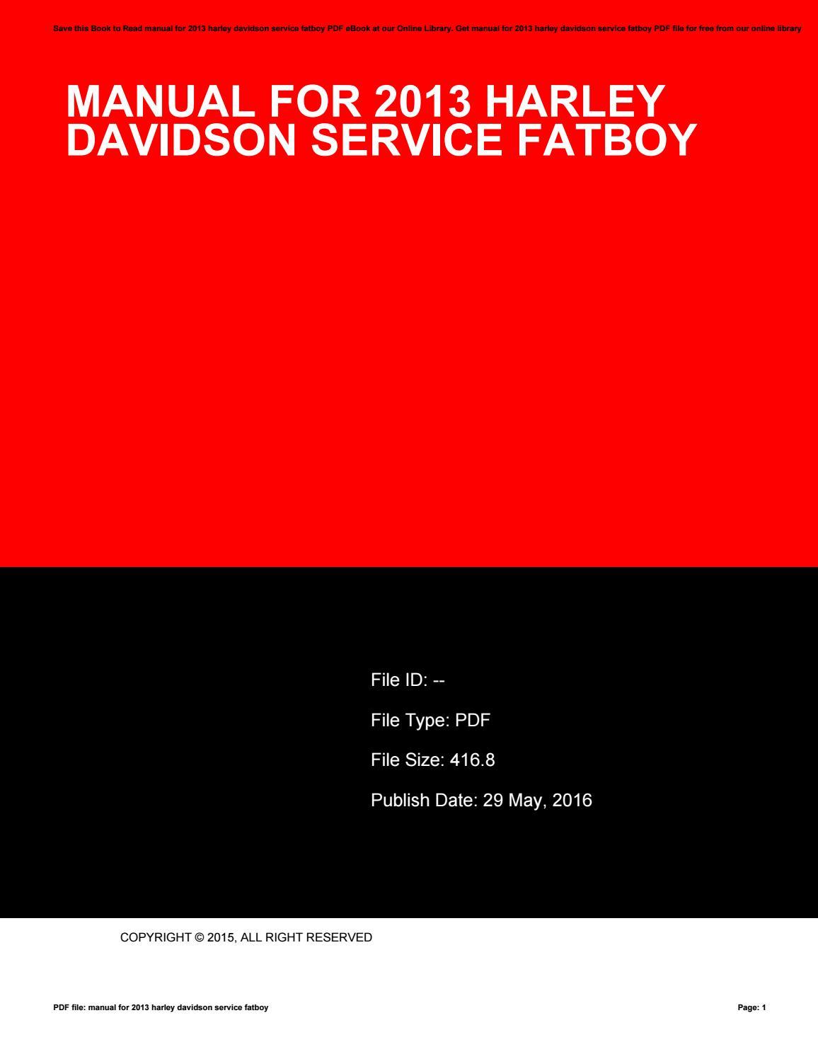 Manual for 2013 harley davidson service fatboy by ElizabethJohnson19891 -  issuu