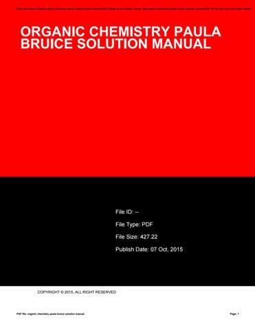 organic chemistry paula bruice solution manual by ileanaraymond3971 rh issuu com paula bruice solution manual pdf bruice solutions manual 8th edition pdf