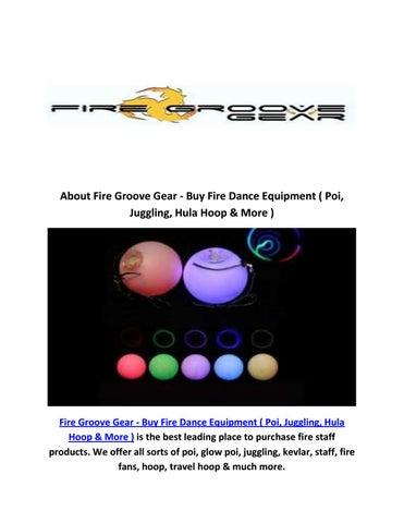 shop glow poi : fire groove gear