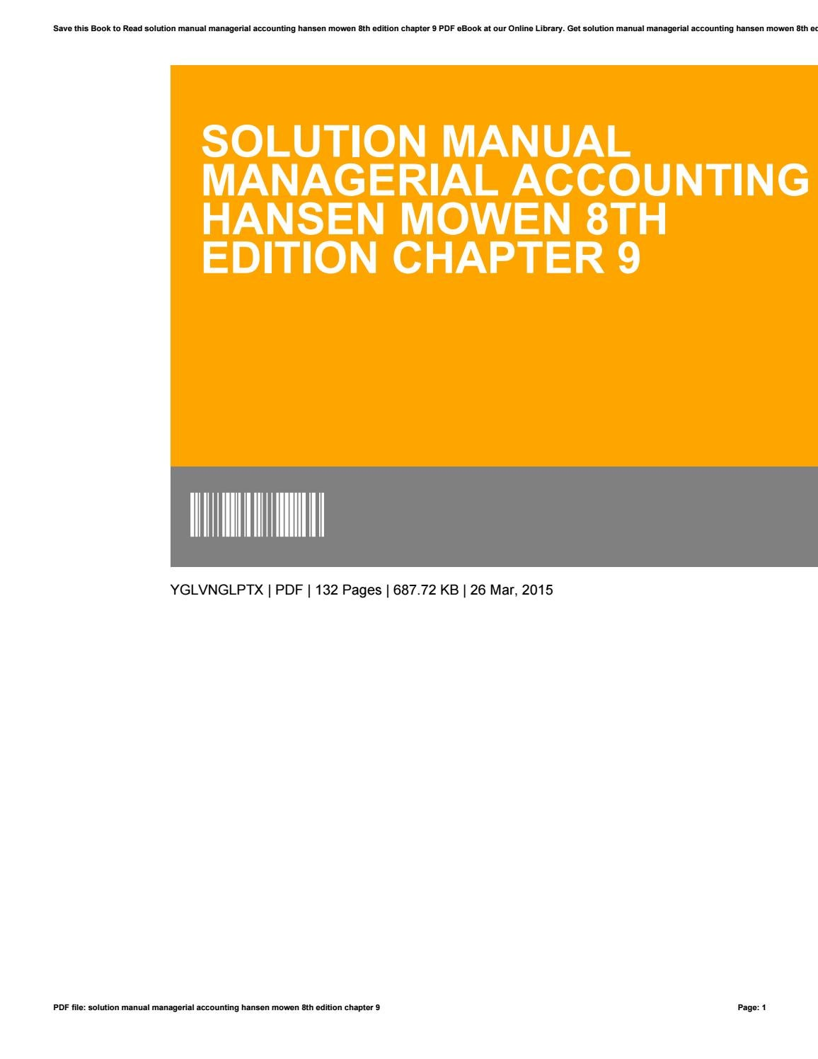 Solution manual managerial accounting hansen mowen 8th edition chapter 9 by  VirginiaSmith3750 - issuu
