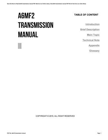 a6mf2 transmission manual by bettieanderson1276 issuu rh issuu com 6-Speed Manual Transmission Manual Transmission Car
