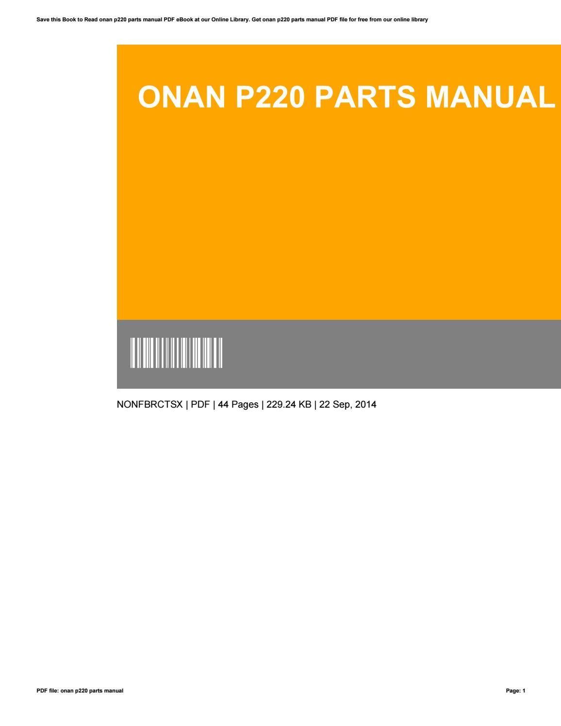 [DIAGRAM_5FD]  Onan p220 parts manual by maria80kristina - issuu | Wiring Diagram Onan P220 |  | Issuu