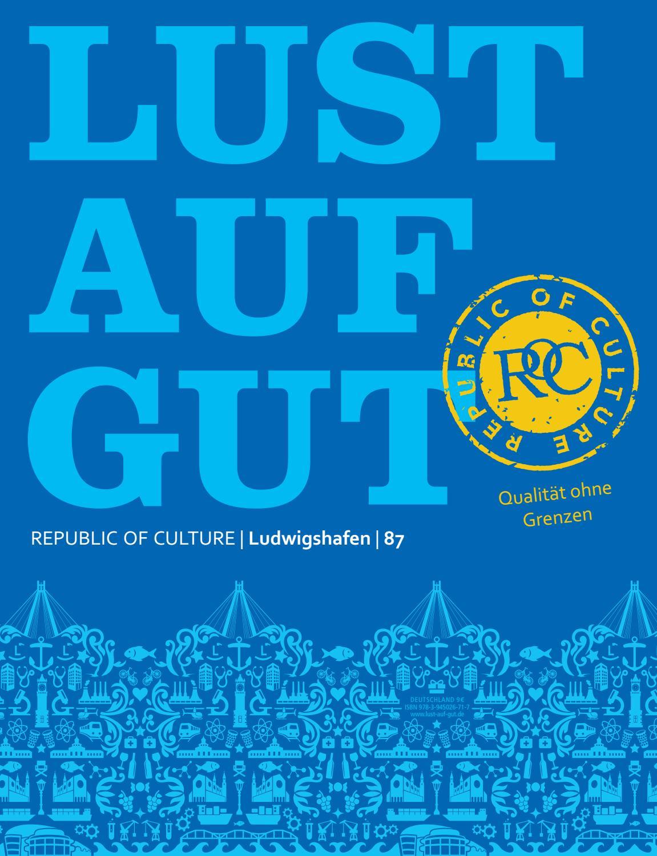 Lust auf Gut - Ludwigshafen 87 by Softloop GmbH - issuu