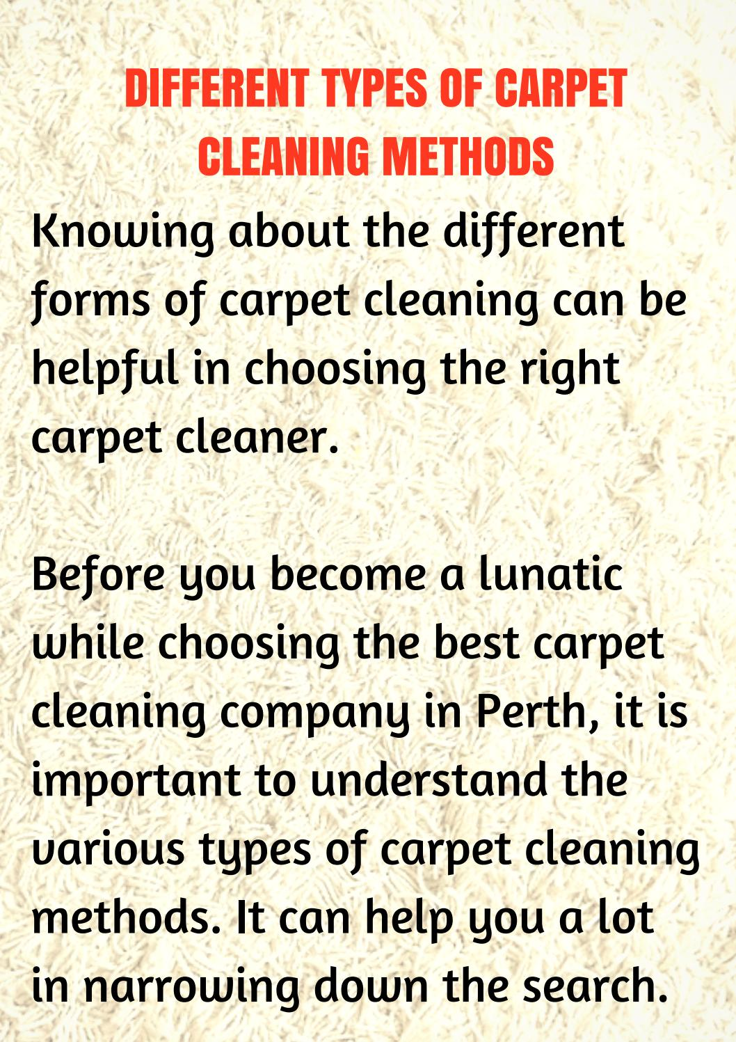 Different Types Of Carpet Cleaning Methods By Perth Carpet