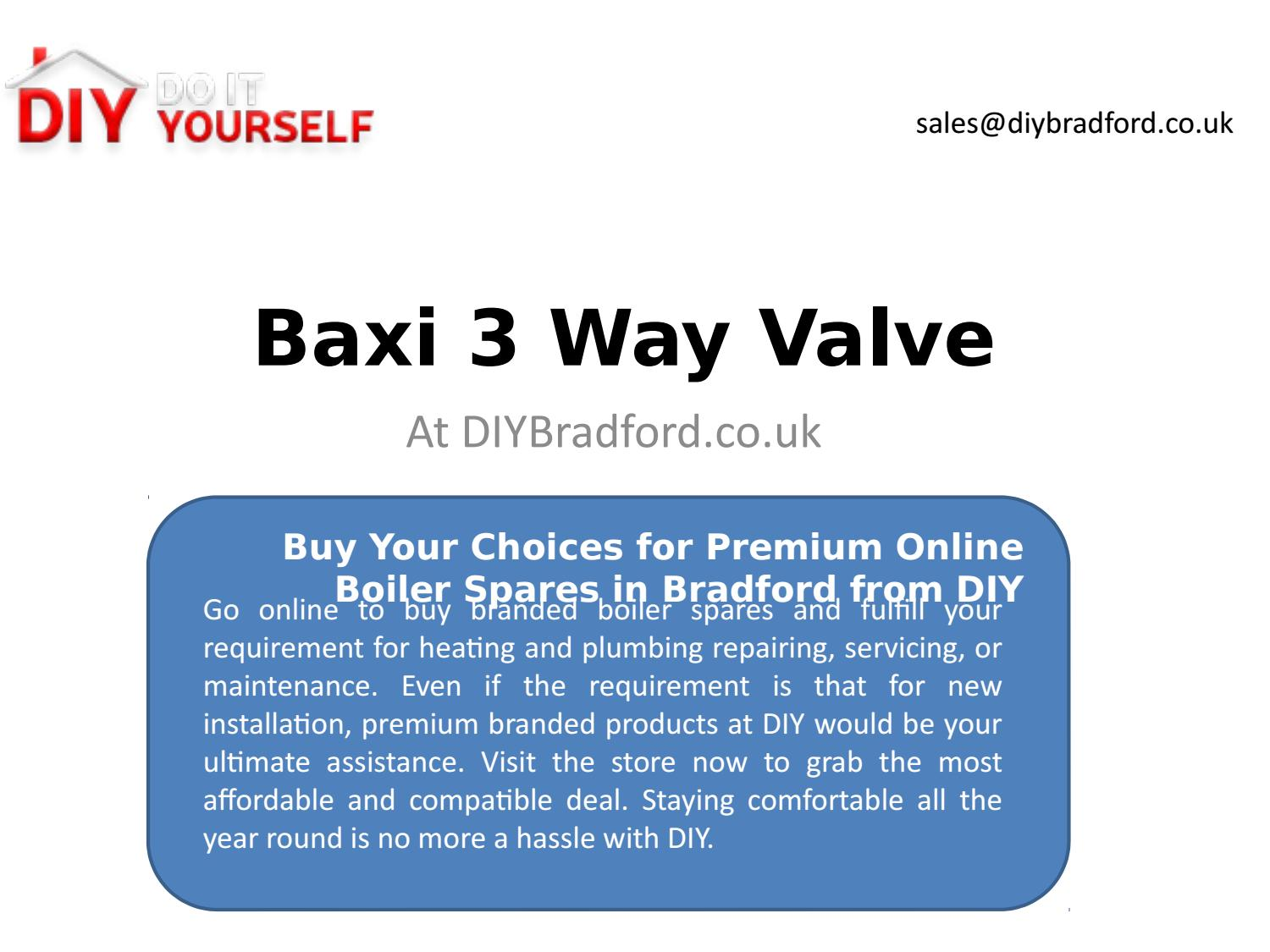 Buy your choices for premium online boiler spares in bradford from buy your choices for premium online boiler spares in bradford from diy by diybradford issuu solutioingenieria