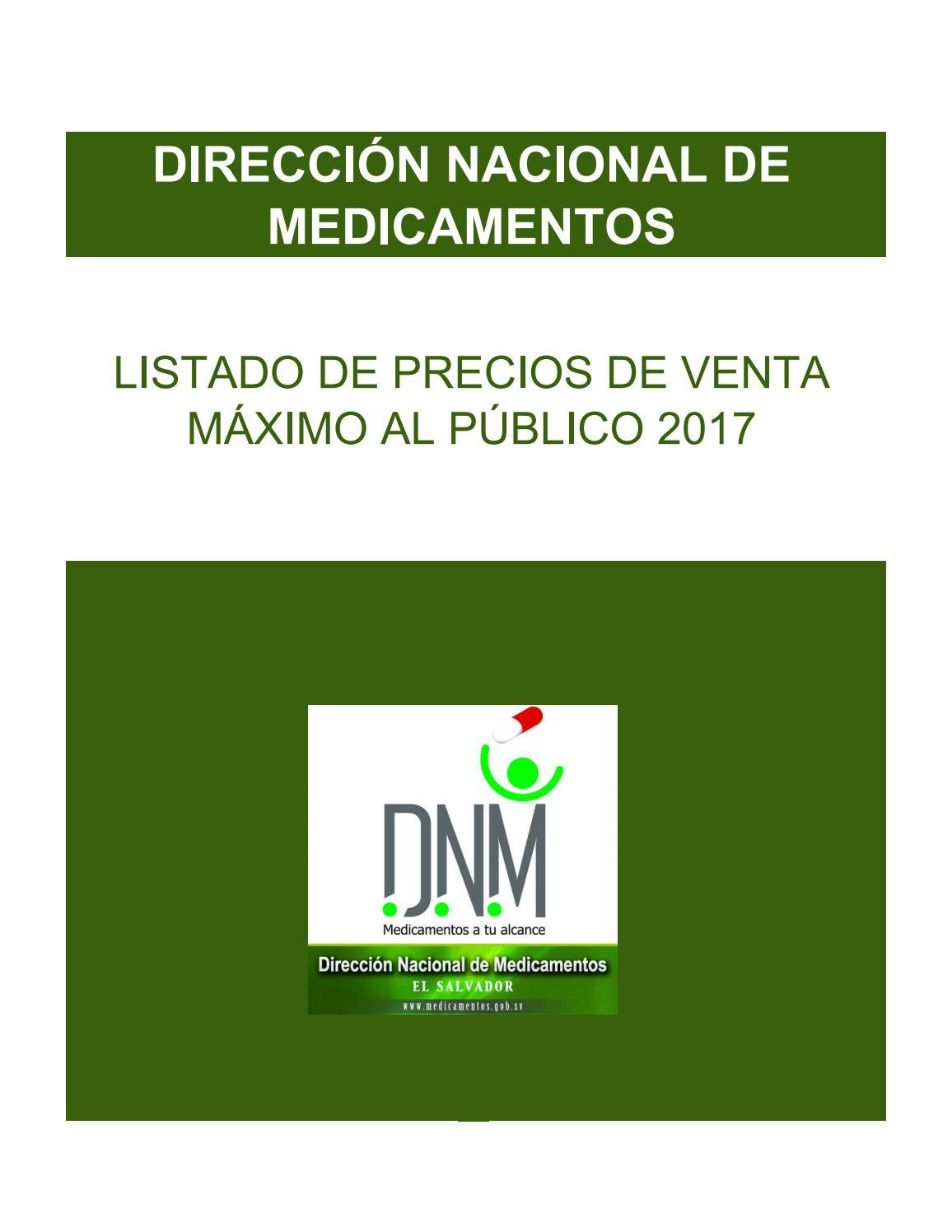 Listado Oficial De Precios De Venta Maximo Al Publico De Medicamentos 2017 By Lpg Multimedia La Prensa Grafica Issuu