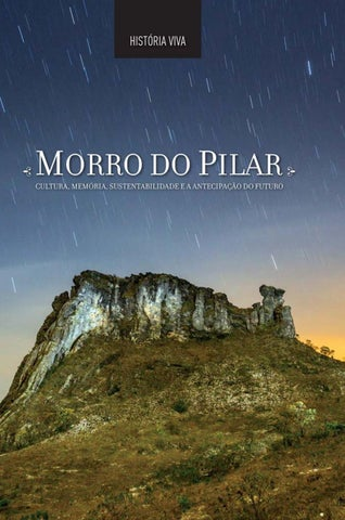 8819c09e854 HISTÓRIA VIVA MORRO DO PILAR by P Design Gráfico - issuu