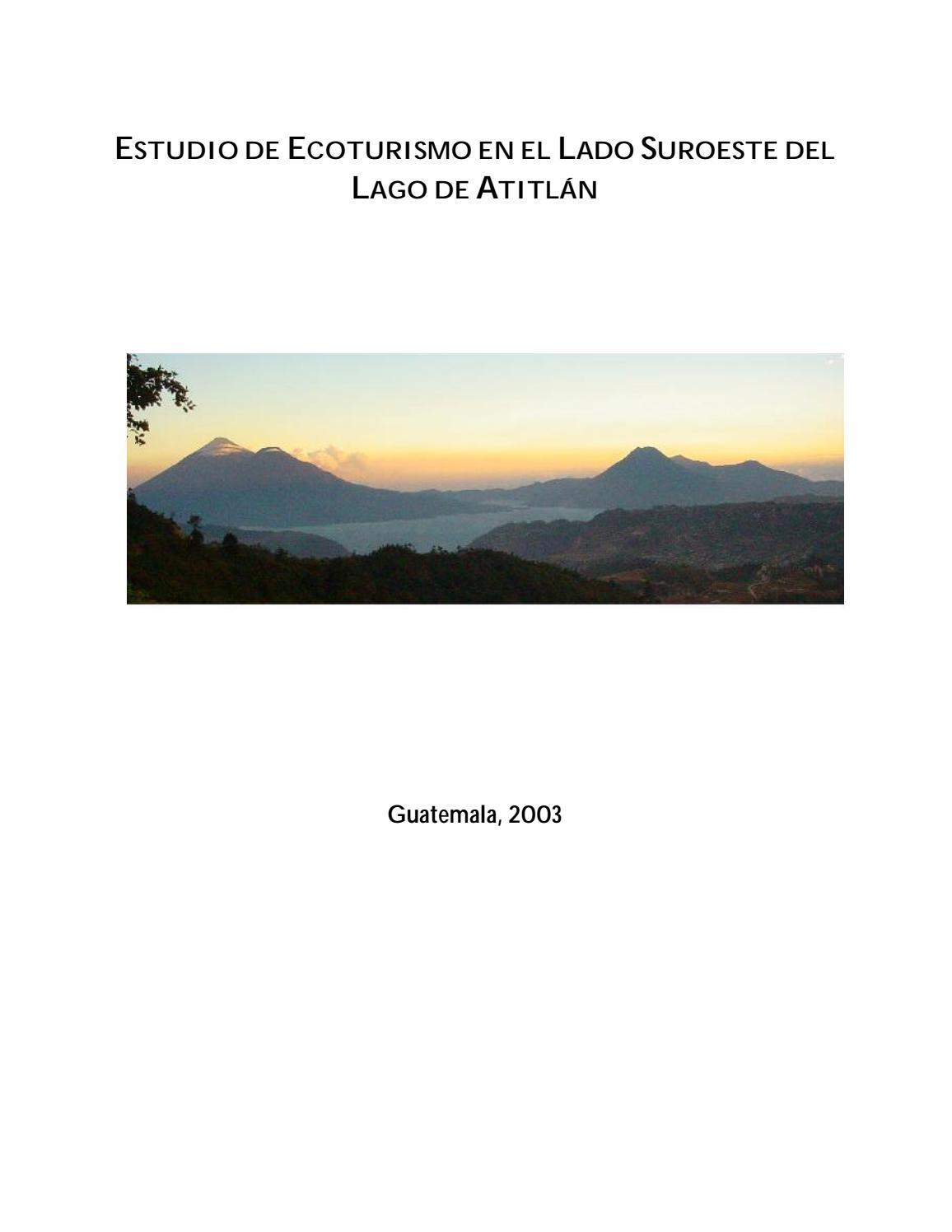 Estudio de Ecoturismo en el Lado Suroeste del Lago de Atitlán. by ...