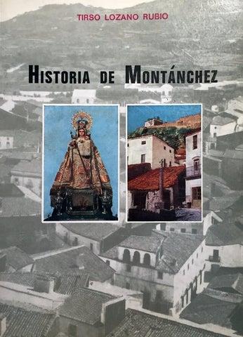 7b95a0067 Historia de la noble y leal villa de Montánchez por Tirso Lozano ...