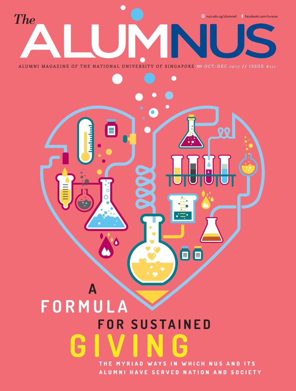 The AlumNUS Oct - Dec 2017 by NUS Alumni Office - issuu