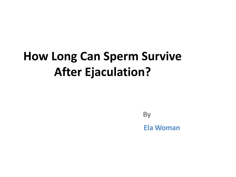 long can sperm survice How