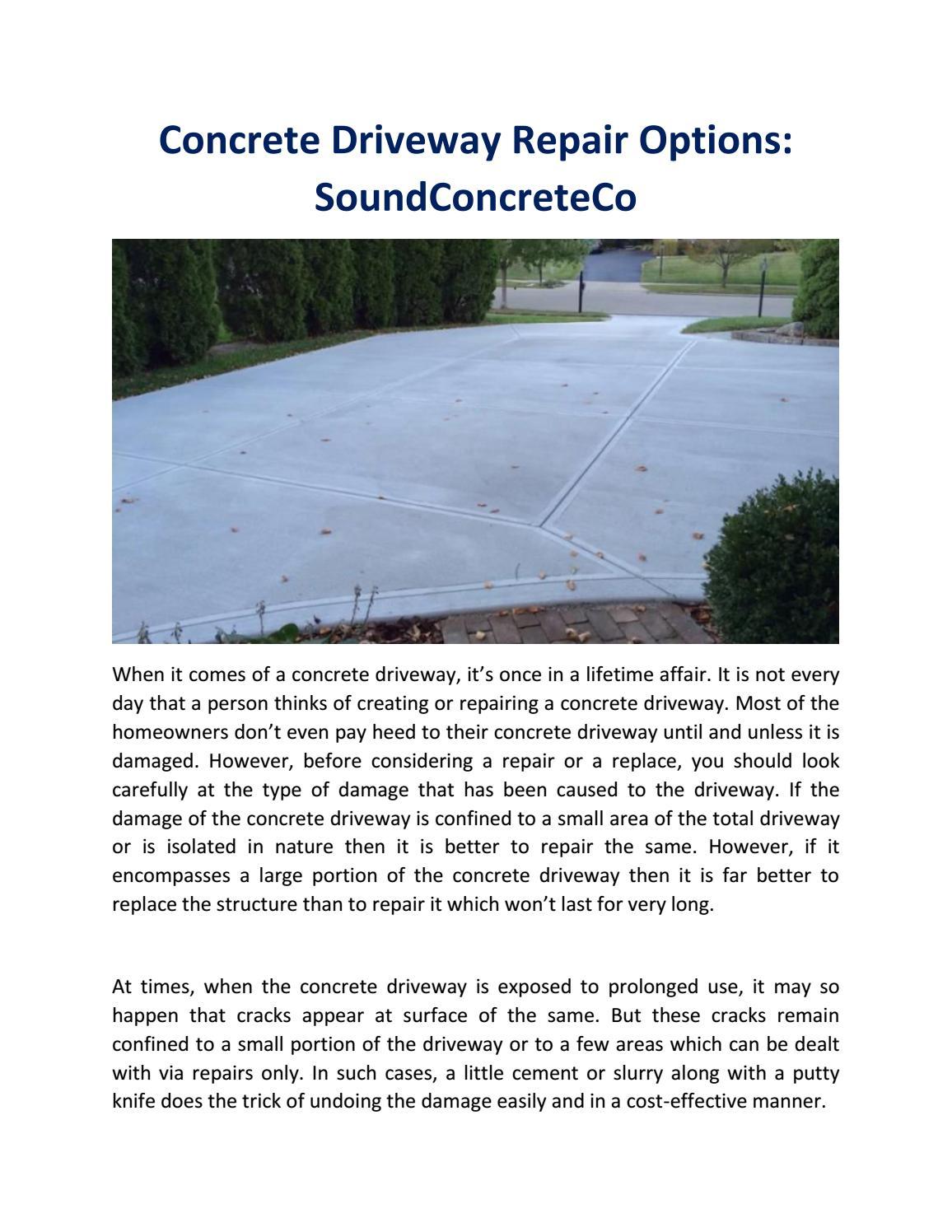Concrete Driveway Repair Options Soundconcreteco By Soundconcreteco Issuu