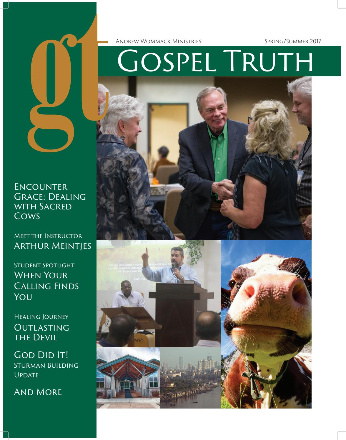 Andrew Wommack Beliefs 2017 spring gospel truth magazinegospel truth magazine