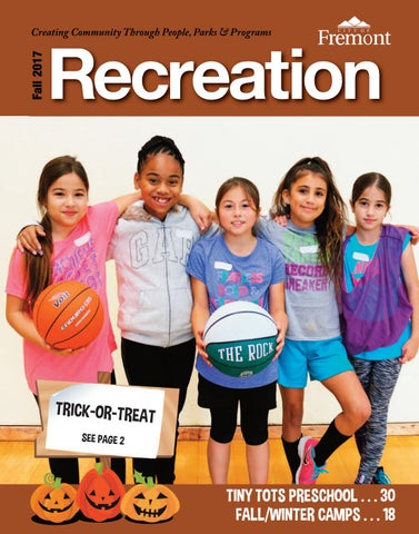 2bf7d3d49 Recreation Guide  Late Fall 2017 by City of Fremont Recreation ...