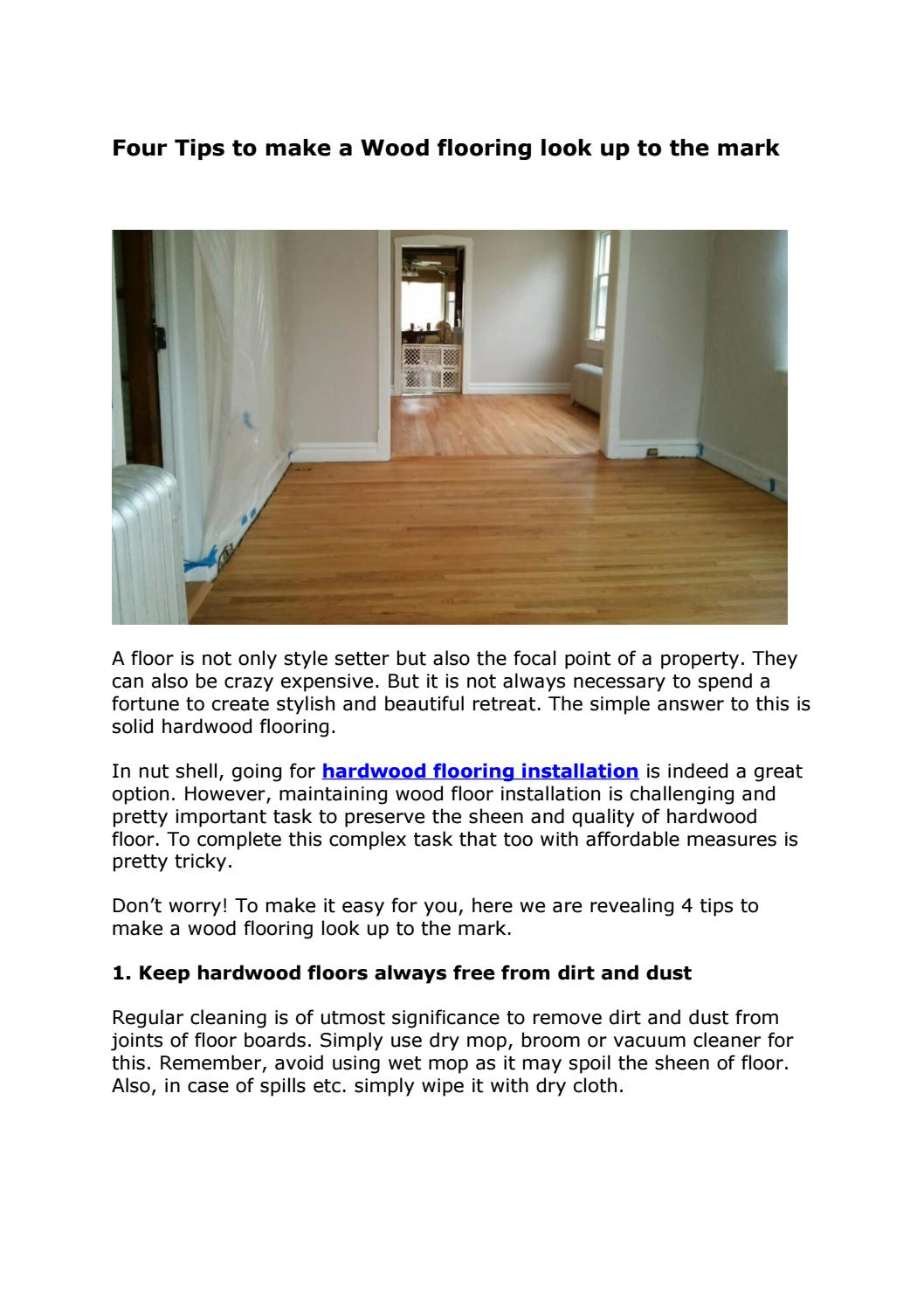 Four Tips To Make A Wood Flooring Look