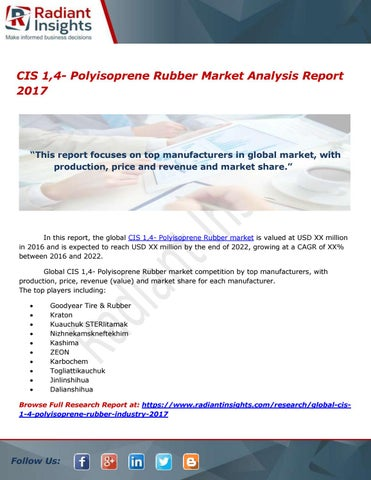 Cis 1,4 polyisoprene rubber market analysis report 2017 by