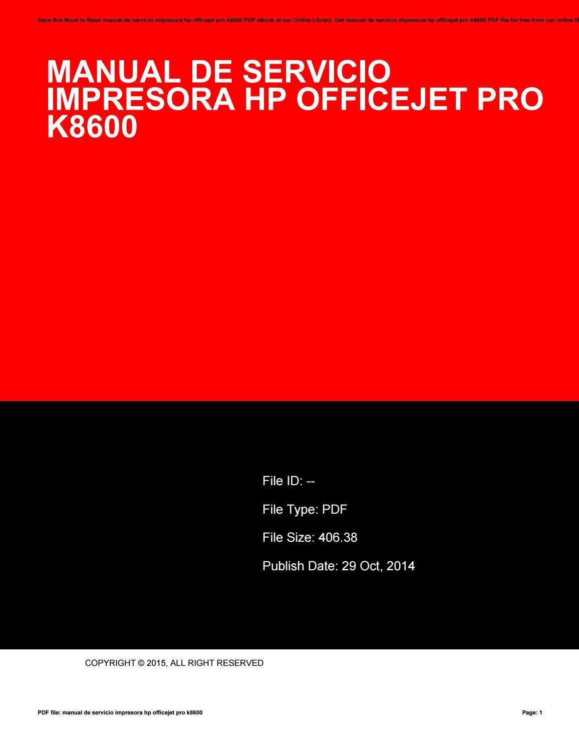 Manual de servicio impresora hp officejet pro k8600 by siola78gukisa - issuu