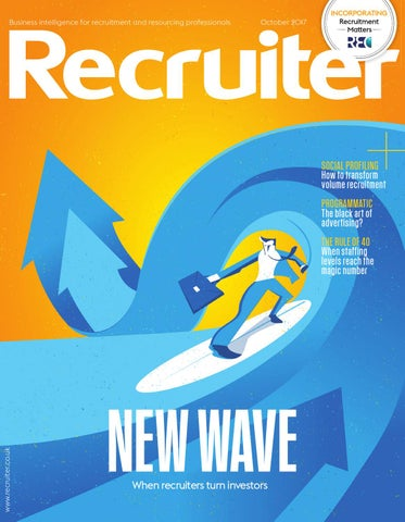 recruiter october 2017 by redactive media group issuu