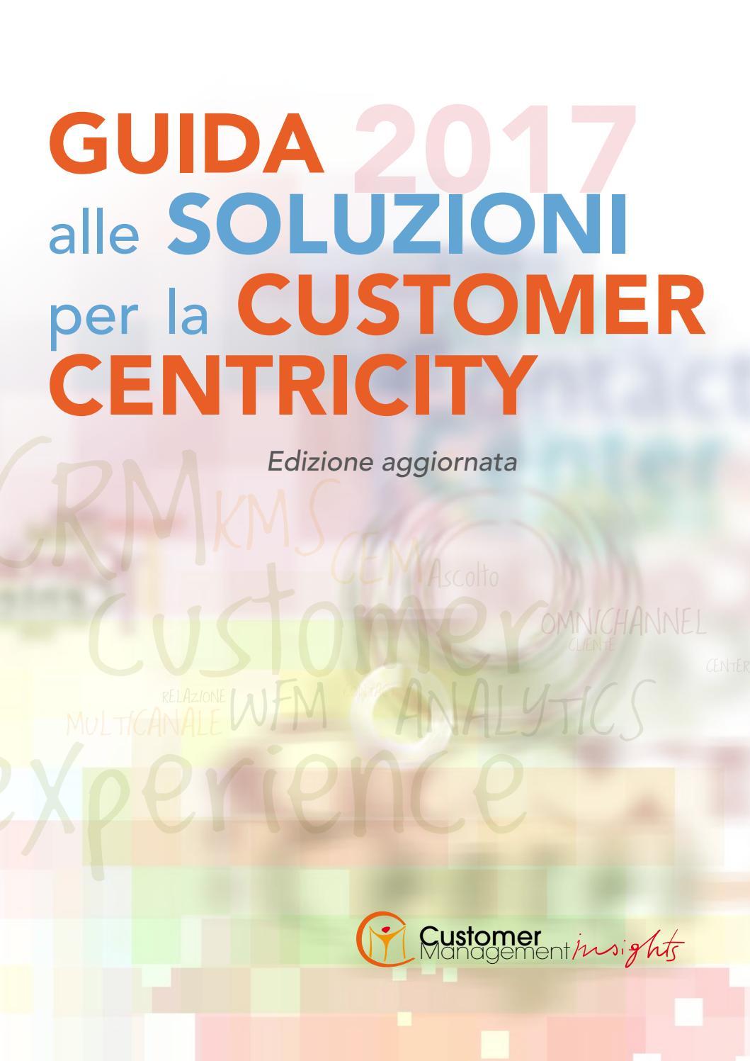 b2d62513f7 Guida alle soluzioni Customer Centric 2017 by L'Ippocastano srl - issuu