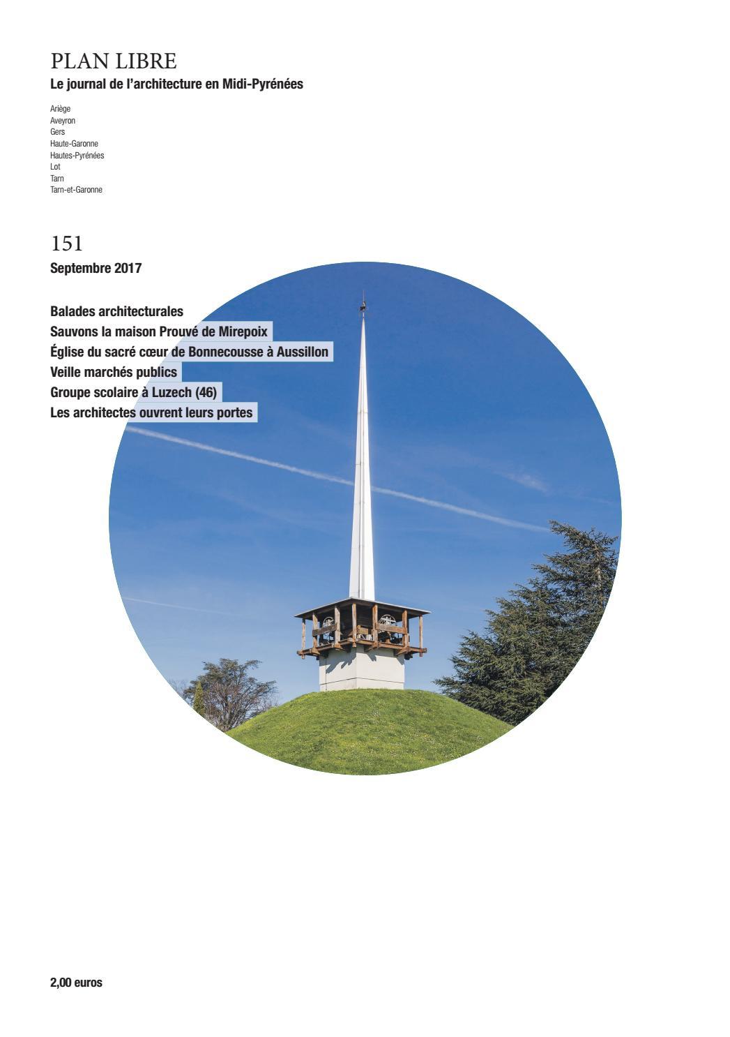 Architecte Paysagiste Midi Pyrénées plan libre 151 - septembre 2017maison de l'architecture
